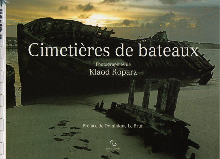 Cimetières de Bateaux de Klaod Roparz