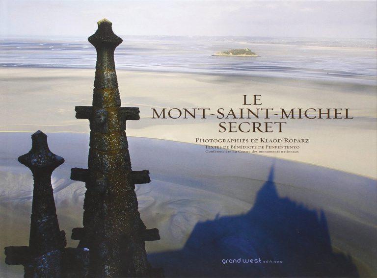 Le Mont Saint-Michel secret de Klaod Roparz